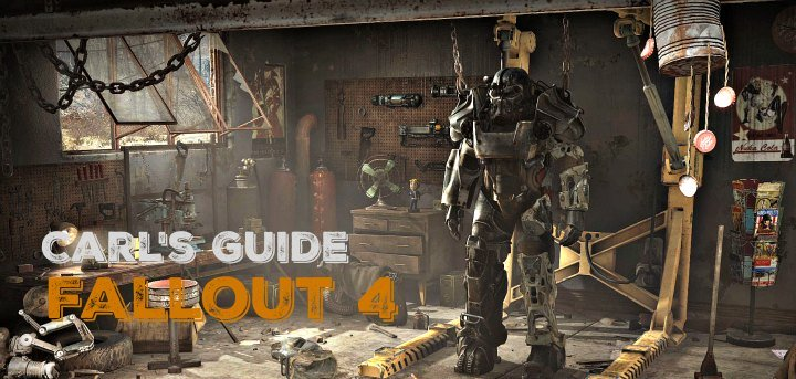 Carl's Fallout 4 Guide: Gameplay, Perks, and Builds